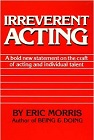 Order Irreverent Acting Now